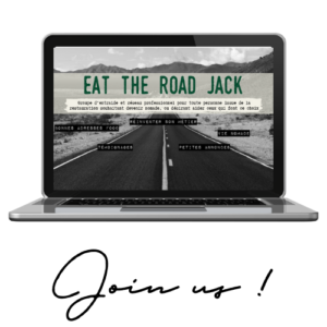 Eat the road Jack